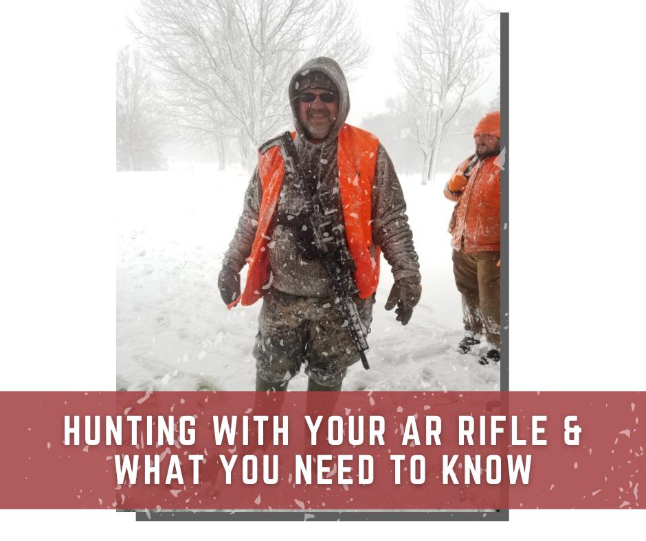 AR Rifle Hunting